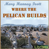 Where the Pelican Builds
